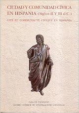 Descarga electrónica gratuita de libros electrónicos en pdf. Ciudad y comunidad cívica en Hispania (siglos II y III después de J. C.) (Collection de la Casa de Velázquez) PDF