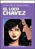 LOCO CHAVEZ 2, EL - PAMPITA (Spanish Edition)
