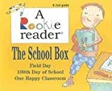 img - for The School Box: Field Day/100th Day of School/One Happy Classroom (Rookie Reader-Boxed Sets) book / textbook / text book