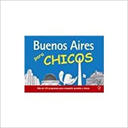 Buenos Aires para chicos/ Buenos Aires for Childrens (Buenos ...