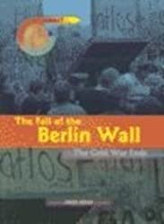 The Fall of the Berlin Wall: The Cold War Ends (Point of Impact)