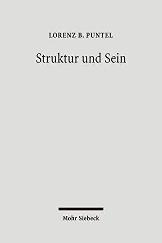 Struktur und Sein: Ein Theorierahmen für eine systematische Philosophie