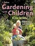 Gardening with Children, Kim Wilde, 000724651X