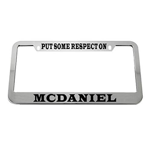 Speedy Pros Put Some Respect On Mcdaniel Zinc Metal License Plate Frame Car Auto Tag Holder - Chrome 2 - Metals Mcdaniel