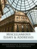 Miscellaneous Essays and Addresses, Arthur Sidgwick and Eleanor Mildred Sidgwick, 1145439101