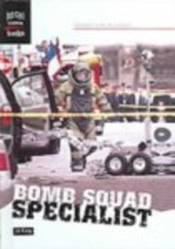 Bomb Squad Specialist ebook
