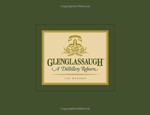 Glenglassaugh: A Distillery Reborn