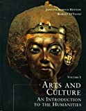 Arts and Culture : An Introduction to the Humanities, DiYanni, Robert and Benton, 0138480036