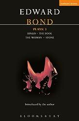 Bond Plays: 3: Bingo; The Fool; The Woman; Stone: