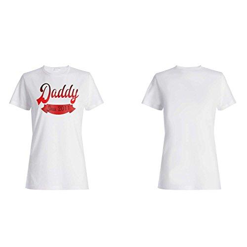 Daddy seit 2011 Vati-Vater-lustige Neuheit Damen T-shirt jj1f