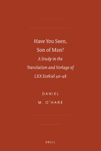 Have You Seen, Son of Man? (Sbl - Septuagint and Cognate Studies) (English and Greek Edition)