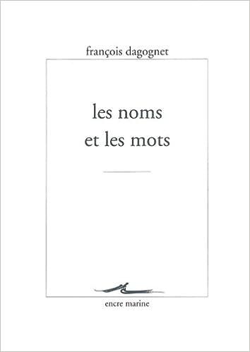 En ligne Les Noms et les mots epub, pdf