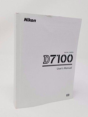 Nikon D7100 Digital Camera User's Instruction Manual by Big Mike's