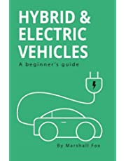 Hybrid & Electric Vehicles: A Beginner's Guide