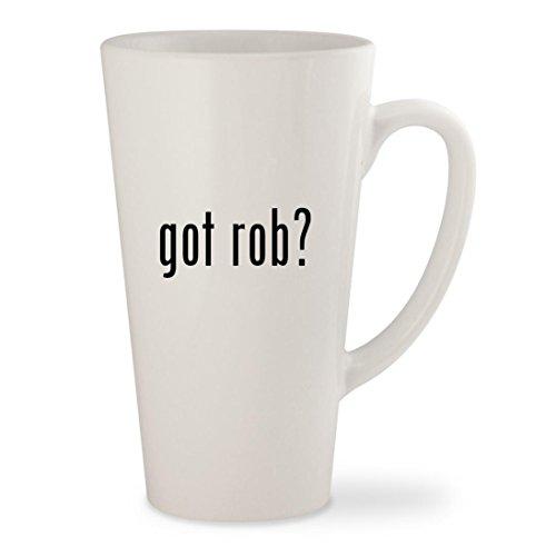 got rob? - White 17oz Ceramic Latte Mug Cup