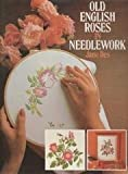 Old English Roses in Needlework, Jane Iles, 0312003757