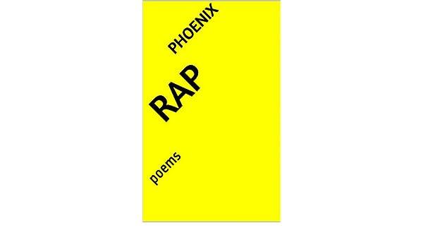 rap: poems (English Edition) eBook: Phoenix: Amazon.es: Tienda Kindle