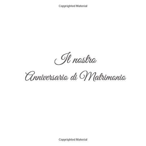 Anniversario Matrimonio Amazon.Il Nostro Anniversario Di Matrimonio Libro Degli Ospiti Il Nostro