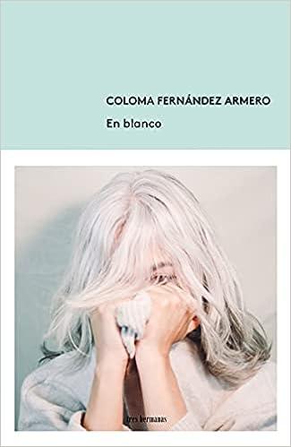 En blanco de Coloma Fernández Armero