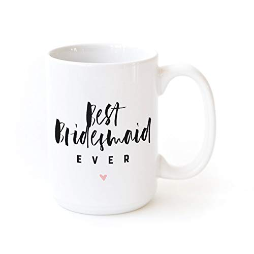 The Cotton & Canvas Co. Best Bridesmaid Ever Porcelain Ceramic Wedding Coffee Mug. Bridal Party Gift, Party Favors