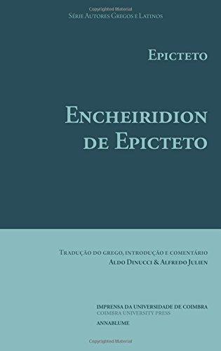 Encheiridion de Epicteto (Autores Gregos e Latinos) (Volume 37) (Portuguese Edition)