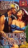 Outlaw's Embrace, Ashley Snow, 0821745905