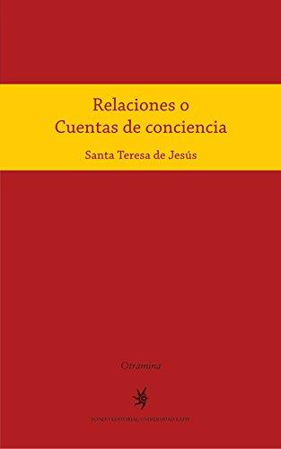 Descargar Libro Relaciones O Cuentas De Conciencia Teresa De Jesús