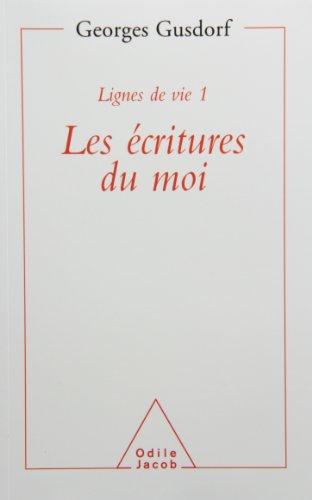 Les écritures du moi (Lignes de vie) (French Edition)