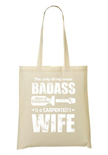 The Only Thing More Badass Than A Carpenter Is A Carpenter's Wife White Bolso De Mano Bolsa De La Compra