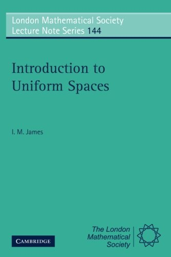 Introduction to Uniform Spaces (London Mathematical Society Lecture Note Series)