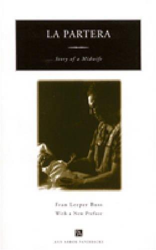 La Partera: Story of a Midwife (Ann Arbor Paperbacks)