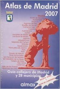 Atlas guia de Madrid y 28 municipios 2007 + mapa carreteras ...