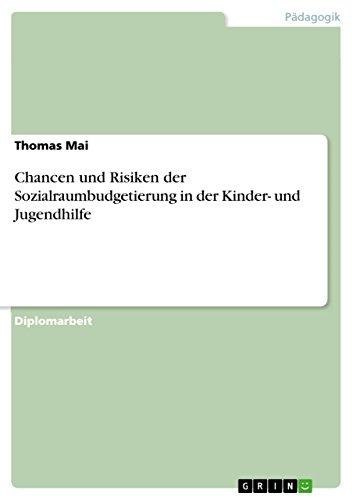 Download Chancen und Risiken der Sozialraumbudgetierung in der Kinder- und Jugendhilfe (German Edition) Pdf