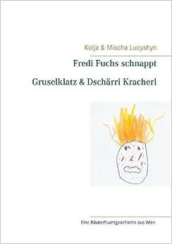 Book Fredi Fuchs schnappt Gruselklatz & Dschärri Kracherl