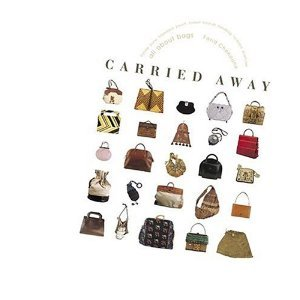 Carried Away: All About Bags ebook