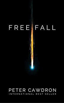 Free Fall by [Cawdron, Peter]