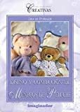Diseno y confeccion de munecos de peluche / Design and stuffed toys manufacture (Spanish Edition)