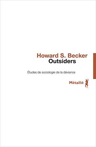 Outsiders. Etudes de sociologie de la déviance
