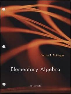 Elementary algebra charles p mckeague 9780840064219 amazon elementary algebra 9th edition charles p mckeague looseleaf fandeluxe Choice Image