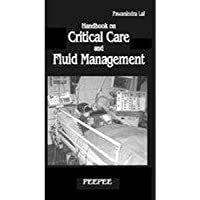 Handbook on Critical Care and Fluid Management: Volume 1