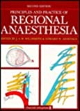 Principles and Practice of Regional Anesthesia, J. A. W. Wildsmith, 0443044759