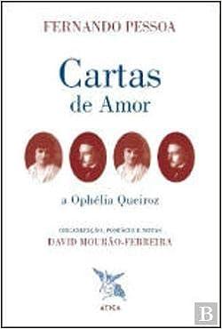 Cartas de Amor a Ophélia Queiroz: Fernando Pessoa ...