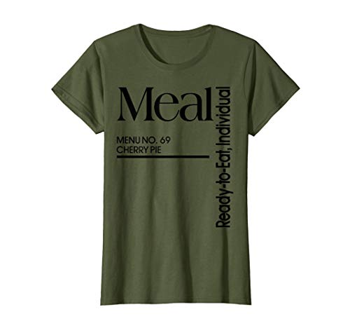 (Womens MRE Meal Ready to Eat Menu No 69 Cherry Pie T-shirt)