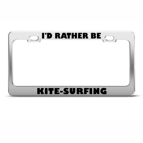 I'd Rather Be Kite-Surfing Sport Metal License Plate Frame Tag Holder