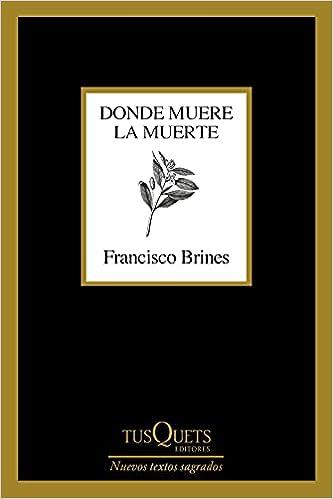 Donde muere la muerte de Francisco Brines