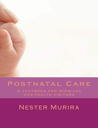 Postnatal Care: A textbook for midwives and health visitors