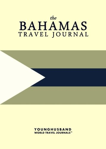 The Bahamas Travel Journal
