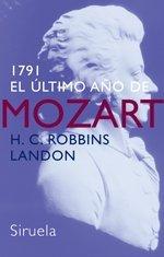 Descargar Libro 1791: El último Año De Mozart H. C. Robbins Landon