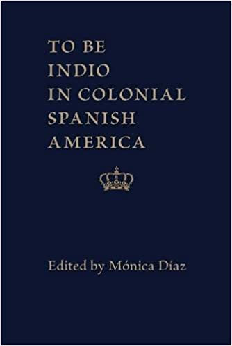 Book To be Indio in Colonial Spanish America