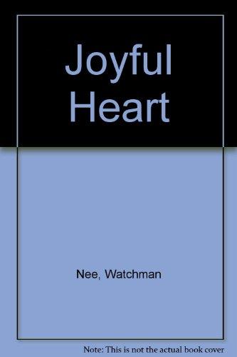The Joyful Heart: Daily Meditations - 1